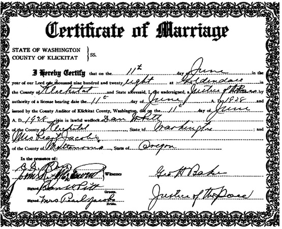 Certificate of Marriage, Dan W. Pitt and Pearl Jacobs; June 11, 1928, Klickitat County, Washington; http://www.digitalarchives.wa.gov/DigitalObject/View/31DBD3ED01ABE11CD102C581DAE7120D.