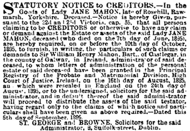 Lady Jane Mahon, Statutory Notice to Creditors, The Standard (London, England), September 10, 1895, page 1.
