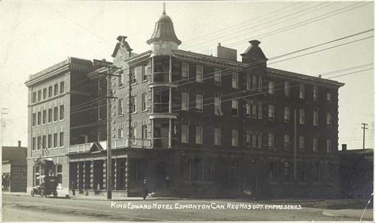 King Edward Hotel, Edmonton, Alberta, (about 1904-1920); University of Alberta, Peel's Prairie Provinces, Postcard 12123; http://peel.library.ualberta.ca/postcards/PC012123.html.