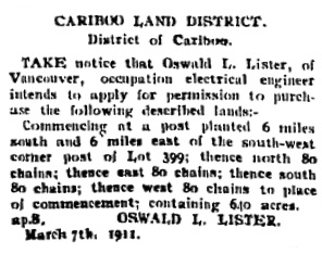 Oswald L. Lister, notice of intention to purchase land; Fort George Herald - May 6, 1911, page 6; http://pgnewspapers.pgpl.ca/fedora/repository/fgh:1911-05-06-06