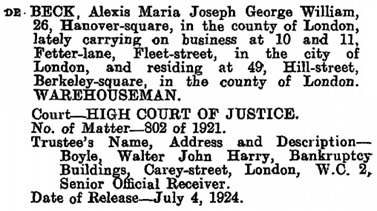 Alexis Maria Joseph George William De Beck, notice of release of trustee, The London Gazette, July 11, 1924, page 5386; https://www.thegazette.co.uk/London/issue/32955/page/5386/data.pdf It is not clear what happened to Alexis after 1924.