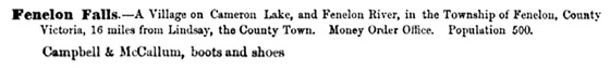 The Province of Ontario Gazetteer and Directory; by Henry McEvoy; Toronto; Robertson & Cook, 1869; page 589; [selected portion of image]; https://books.google.ca/books?id=z6wOAAAAYAAJ&pg=PA589&lpg=PA589&dq=roderick+campbell%22+%22fenelon+falls%22#v=onepage&q=roderick%20campbell%22%20%22fenelon%20falls%22&f=false