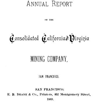 Consolidated California and Virginia Mining Company, Annual Report, 1889, printed by E.B. Deane & Co.; [edited image]; https://books.google.ca/books?id=2VcZAQAAIAAJ&pg=PA1&lpg=PA1&dq=%22e+b+deane%22+%22san+francisco%22&source=bl&ots=IdTRcl0BVn&sig=8x7lCr6_xY6SXYKbt3Ue7lJp5qE&hl=en&sa=X&ved=0ahUKEwjO6b2ZjbfNAhVX82MKHawLC30Q6AEIGzAA#v=onepage&q&f=false