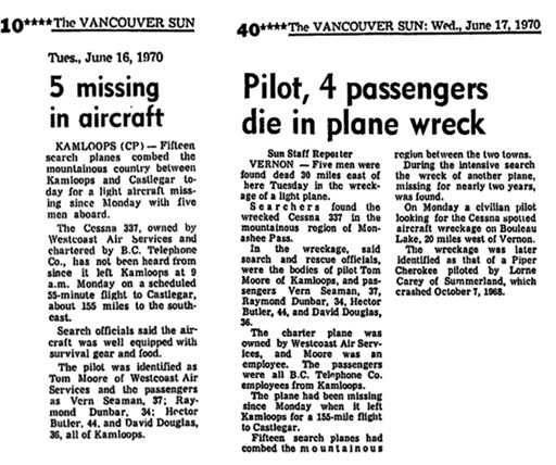"""5 Missing in aircraft,"" Vancouver Sun, June 16, 1970, page 10; ""Pilot, 4 passengers die in plane wreck,"" Vancouver Sun, June 17, 1970, page 40; reproduced in ""Find A Grave Index,"" database, FamilySearch (https://familysearch.org/ark:/61903/1:1:QVG5-BB5C : 13 December 2015), Thomas Edward Moore, 1970; Burial, Kamloops, Thompson-Nicola Regional District, British Columbia, Canada, Hillside Cemetery; citing record ID 133327470, Find a Grave, http://www.findagrave.com/cgi-bin/fg.cgi?page=gr&GRid=133327470."