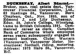 Albert Edmond Duchesnay, Who's Who in Western Canada, edited by C.W. Parker, Vancouver, Canadian Press Association, 1911, page 165; http://www.ourroots.ca/e/page.aspx?id=643159.