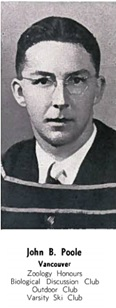John B. Poole, The Totem, University of British Columbia Yearbook, 1937, page 32; http://www.library.ubc.ca/archives/pdfs/yearbooks/1937_totem.pdf