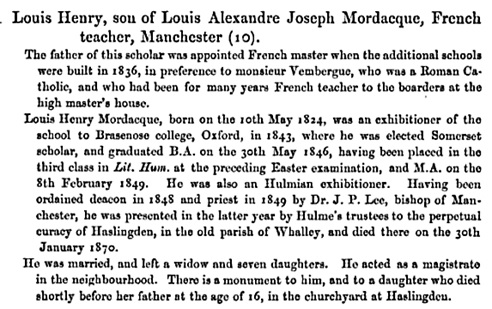 Louis Henry Mordacque, Admission Register of the Manchester School, in Remains, Historical and Literary, Connected with the Palatine Counties of Lancaster and Chester, Volume 94, edited by Jeremiah Finch Smith; Cheshire (England), Chetham Society, 1874, page 264; https://books.google.ca/books?id=-L44AAAAIAAJ&pg=PA264&lpg=PA264&dq=Louis+Henry+Mordacque&source=bl&ots=2BfVJyJGsw&sig=4XHKKlAor_Jw66VFVIkt7oUSk6Y&hl=en&sa=X&ved=0ahUKEwjIvLublJnOAhVU9WMKHVFcDHMQ6AEIKTAE#v=onepage&q&f=false