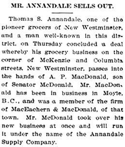 """Mr. Annandale Sells Out,"" Chilliwack Progress, December 13, 1911, page 5; http://theprogress.newspapers.com/image/43152151/?terms=annandale%2Bsupply"
