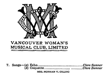 Vancouver Woman's Musical Club, programme, local composers, 1915 (selected portions) https://archive.org/stream/programmelocalco00vanc#page/n0/mode/1up