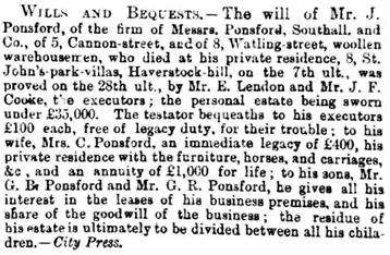 Will of J. Ponsford, Births, Deaths, Marriages and Obituaries, The Morning Post (London, England), Monday, August 9, 1875; page 3; Issue 32171.