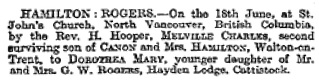 Melville Charles Hamilton and Dorothea Mary Rogers, wedding notice, The Times (London), issue 39305, June 22, 1910, page 1, column A