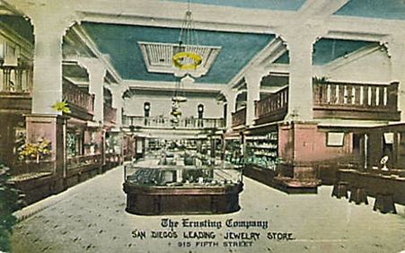 The Ernsting Company Jewelry Store, San Diego, California, 1913, postcard; http://www.ebay.ca/itm/THE-ERNSTING-COMPANY-Jewelry-Store-SAN-DIEGO-California-1913-POSTCARD-CA-/301747224351