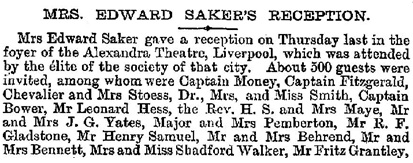 """Mrs. Edward Saker's Reception,"" The Era (London, England), issue 2434, May 16, 1885, page 8 [first portion of guest list]."