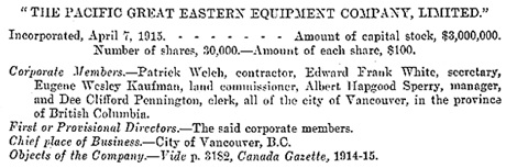 Dee Clifford Pennington, member and director of Pacific Great Eastern Equipment Company Limited, Canada, Sessional Paper Number 29, 1917, page 18; https://archive.org/stream/n19sessionalpaper52canauoft#page/n73/mode/1up