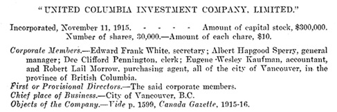 Dee Clifford Pennington, member and director of United Columbia Investment Company Limited, Canada, Sessional Paper Number 29, 1917, page 101; https://archive.org/stream/n19sessionalpaper52canauoft#page/n156/mode/1up
