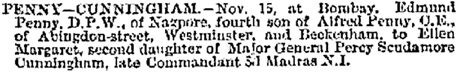 Edmund Penny and Ellen Margaret Cunningham, marriage announcement, The Standard (London, England), issue 17905, December 7, 1881, page 1.