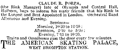 Claude R. Porpa; American Skating Palace, Advertisement, The Era (London, England), February 18, 1893, page 23.