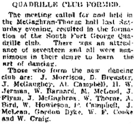 """Quadrille Club Formed,"" Fort George Herald, January 14, 1911, page 12, column 1 [selected portions]; http://pgnewspapers.pgpl.ca/fedora/repository/fgh:1911-01-14/-/Fort%20George%20Herald%20-%20January%2014,%201911."