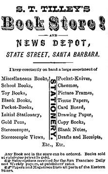L.L. Paulson's Hand Book and Directory of Santa Barbara County, San Francisco, L.L. Paulson, 1875, page 120; https://archive.org/stream/handbookdirecto00paul#page/120/mode/1up/search/tilley.