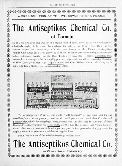 The Antiseptikos Chemical Company, advertisement, The Canadian Druggist, June 1903, volume 15, number 6, page 339, https://archive.org/stream/canadiandruggist15torouoft#page/339/mode/1up.