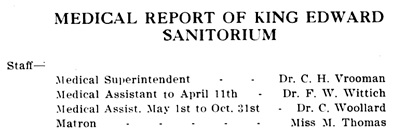Tranquille Sanitorium Staff, Tranquille, British Columbia, Annual Report of the Directors of the Anti-Tuberculosis Society of the Province of British Columbia, 1914, page 10; https://archive.org/stream/reportofdirector08brit#page/10/mode/1up.