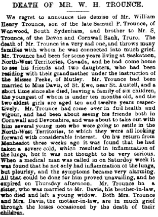 """Death of Mr. W.H. Trounce,"" The Royal Cornwall Gazette Falmouth Packet, Cornish Weekly News, & General Advertiser (Truro, England), issue 4416, March 16, 1888; page 5."
