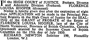 Florence Louisa Hooper, probate notice, The Times (London, England), issue 51844, November 9, 1950, page 9.