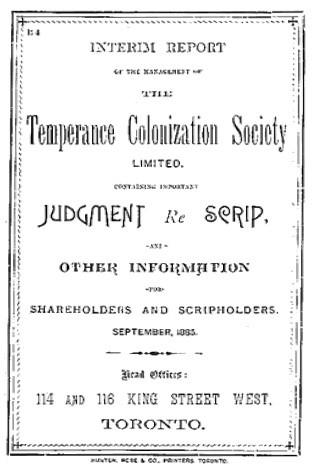 Interim Report of the Management of the Temperance Colonization Society Limited, September 1885; https://archive.org/stream/interimreportofm00temp#page/n0/mode/1up.