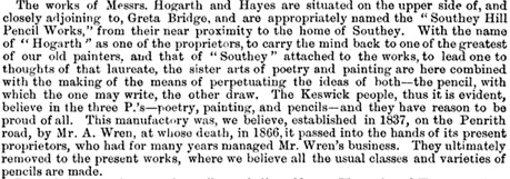 "Quarterly Paper on Improvements in Art Manufactures: Keswick and its ""Cumberland Lead"" Pencils, The Reliquary and Illustrated Archaeologist; Volume 19, London, Bemrose and Son, 1878-1879, page 178; https://books.google.ca/books?id=xpo1AAAAMAAJ&pg=PA178&lpg=PA178&dq=hayes#v=onepage&q=hayes&f=false."