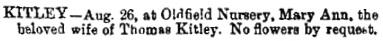 Mary Ann Kitley, death notice, The Bath Chronicle (Bath, England), Thursday, August 29, 1895; page 1.
