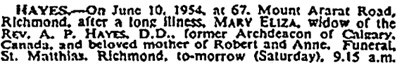 Mary Eliza Hayes, death notice, The Times (London, England), Issue 52955, June 11, 1954, page 1.
