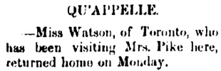 Qu'Appelle Progress, September 20, 1889, Page 8, Item Ar00803; [selected portions]; http://peel.library.ualberta.ca/newspapers/QPP/1889/09/20/8/Ar00803.html?printable=true.