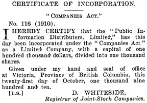 Public Information Distributors Limited, certificate of incorporation; British Columbia Gazette, October 27, 1910, page 12392; https://archive.org/stream/governmentgazett50nogove_x1s2#page/12392/mode/1up.
