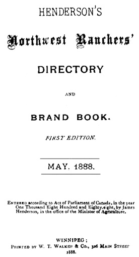 Henderson's Northwest Ranchers' Directory and Brand Book; Winnipeg, 1888; title page; https://archive.org/stream/cihm_34483#page/n5/mode/1up.