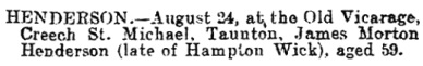 James Morton Henderson, death notice; The Bath Chronicle (Bath, England), Issue 7489, August 28, 1902, page 1.