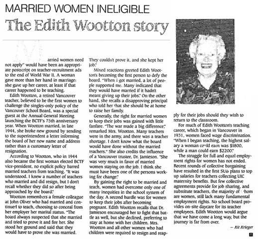"""Married Women Ineligible; The Edith Wootton Story,"" Teacher; Newsmagazine of the B.C. Teachers' Federation; June 1991, volume 3, number 7; page 4; http://bctf.ca/WorkArea/GetAsset.aspx?id=42286."