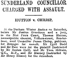 """Sunderland Councillor Charged with Assault; Hutton v. Chrisp;"" Sunderland Daily Echo and Shipping Gazette (Sunderland, England), issue 5095, March 3, 1890; page 3. [full article also includes detailed evidence of the incident]."