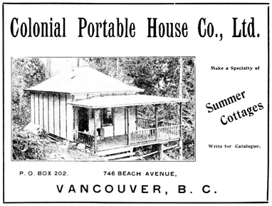 Colonial Portable House Co., Ltd. Vancouver BC; Westward Ho! (BC Magazine) May 1908, unpaged advertising section; https://archive.org/stream/britishcolumbiam02vancuoft#page/n565/mode/1up.