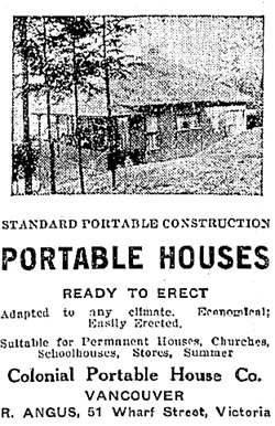 Colonial Portable House Company, Victoria Daily Colonist, February 18, 1906, page 5; http://archive.org/stream/dailycolonist19060218uvic/19060218#page/n4/mode/1up.