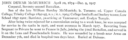 "John Dewar McMurrich, Honor Roll – ""University of Toronto / Roll of Service 1914-1918"", 1921; Roll of Honor, page 95; https://archive.org/stream/torontorollservic00unknuoft#page/n146/mode/1up."