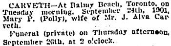 Mary P. Carveth, death notice, Toronto Globe, September 25, 1901, page 12, column 7.