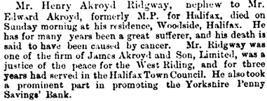 Henry Ackroyd Ridgway, death notice, Leeds Times (Leeds, England), Issue 2372, September 28, 1878, page 3.