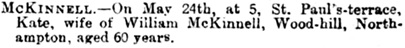 Kate McKinnell, death notice, Northampton Mercury (Northampton, England), Issue 9570, May 27, 1904, page 8.
