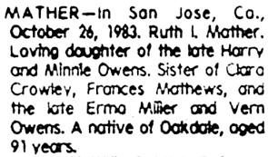 """California, San Joaquin, County Public Library Obituary Index, 1850-1991,"" database with images, FamilySearch (https://familysearch.org/ark:/61903/1:1:VR8L-QZN : 30 July 2017), Ruth L Mather, 1984; County Public Library, Stockton; FHL microfilm 1,787,116."