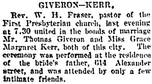 Thomas Giveron [sic] and Grace Margaret Kerr - Vancouver Daily World - February 16 1905 - page 2 - column 1.