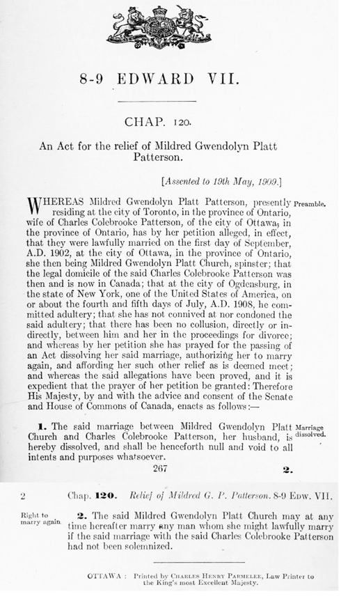 An Act for the relief of Mildred Gwendolyn Platt Patterson, Statutes of Canada, 1909, chapter 120, pages 267-268; [Assented to 19th May, 1909.]; https://archive.org/stream/actsofparl1909v02cana#page/267/mode/1up; https://archive.org/stream/actsofparl1909v02cana#page/268/mode/1up.