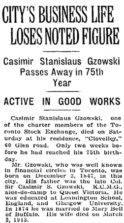 """City's Business Life Loses Noted Figure: Casimir Stanislaus Gzowski,"" Toronto Globe, December 18, 1922, page 13 [portion of article]."
