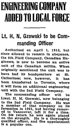 """Engineering Company Added to Local Force: Lt. H. N. Gzowski to be Commanding Officer,"" Toronto Globe, March 2, 1915, page 7. [portions of article]."