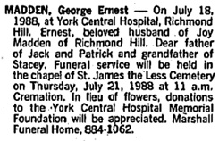 George Ernest Madden, death notice, Toronto Globe and Mail, July 20, 1988, page A19.