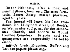 James Sharp, death notice, Quebec Daily Telegraph, January 15, 1884, page 3, column 5; https://news.google.com/newspapers?id=DFQfAAAAIBAJ&sjid=odIEAAAAIBAJ&pg=4959%2C410802 [link leads to column 5, above the death notice.].
